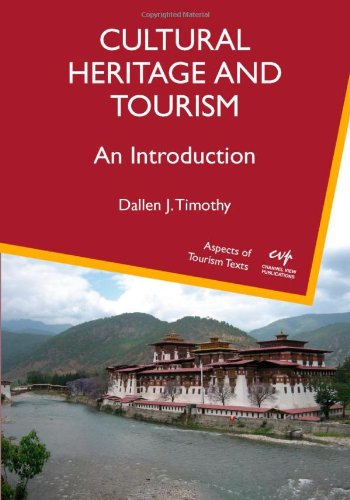 Cultural Heritage and Tourism An Introduction  2011 edition cover