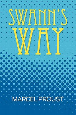 Swann's Way N/A 9781936041763 Front Cover