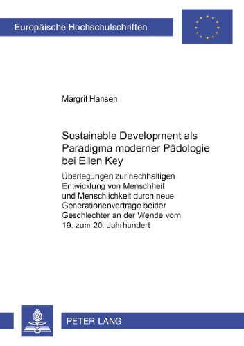 Sustainable Development als Paradigma moderner Padologie bei Ellen Key: Sustainable Development als Paradigma moderner Padologie bei Ellen Key  2003 edition cover