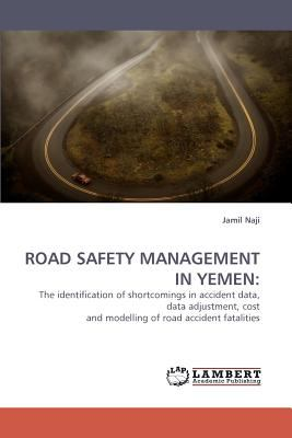 Road Safety Management in Yemen N/A 9783838336763 Front Cover