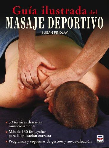 Guia ilustrada del masaje deportivo / Illustrated Guide of Sports Massage:  2011 edition cover