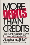 More Debits Than Credits : The Burnt Investor's Guide to Financial Statements  1976 edition cover