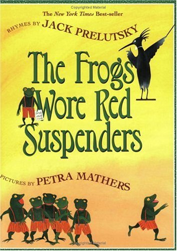 Frogs Wore Red Suspenders  Reprint edition cover