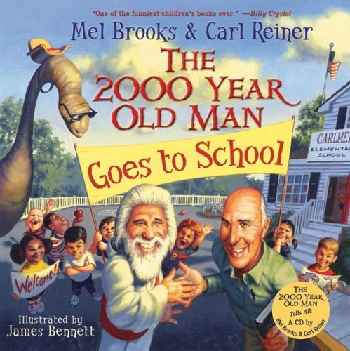 2000 Year Old Man Goes to School   2005 9780060766764 Front Cover