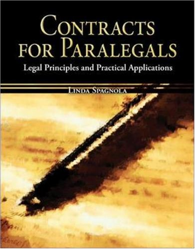 Contracts for Paralegals Legal Principles and Practical Applications  2008 edition cover