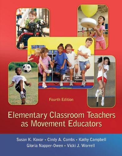 Elementary Classroom Teachers As Movement Educators  4th 2012 9780078095764 Front Cover