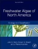 Freshwater Algae of North America Ecology and Classification 2nd 2015 9780123858764 Front Cover