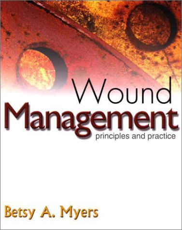 Wound Management Principles and Practice  2004 edition cover