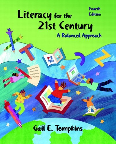 Literacy for the 21st Century A Balanced Approach 4th 2006 (Revised) edition cover
