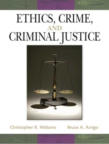 Ethics, Crime, and Criminal Justice   2008 edition cover