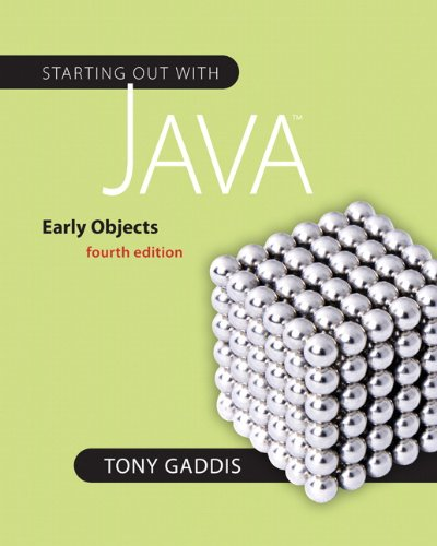 Starting Out with Java Early Objects 4th 2011 edition cover