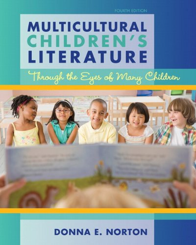 Multicultural Children's Literature Through the Eyes of Many Children 4th 2013 (Revised) edition cover