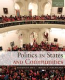 Politics in States and Communities + Mysearchlab With Etext Access Card:   2014 edition cover