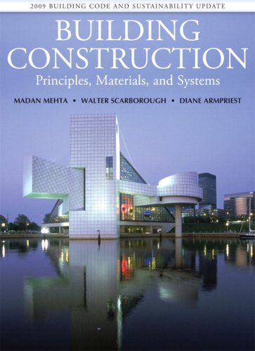 Building Construction Principles, Materials, and Systems 2009  2010 (Revised) 9780135064764 Front Cover