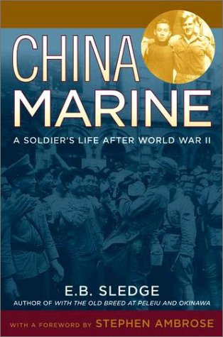 China Marine An Infantryman's Life after World War II  2003 edition cover