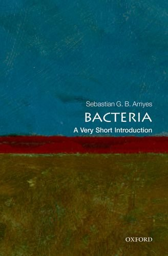 Bacteria: a Very Short Introduction   2013 edition cover