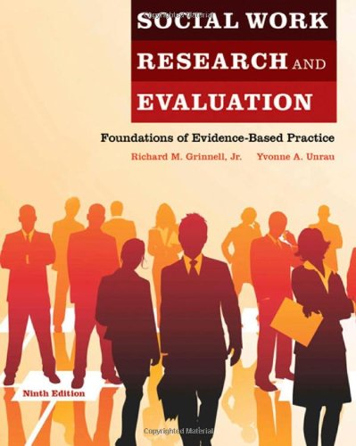 Social Work Research and Evaluation Foundations of Evidence-Based Practice 9th 2011 edition cover