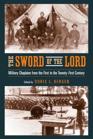 Sword of the Lord Military Chaplains from the First to the Twenty-First Century  2004 edition cover