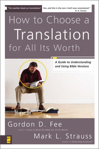 How to Choose a Translation for All Its Worth   2007 edition cover