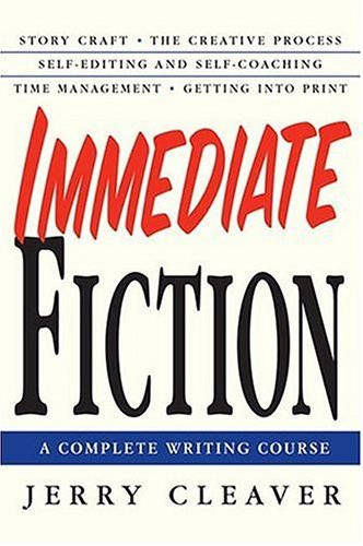 Immediate Fiction A Complete Writing Course  2004 (Revised) edition cover