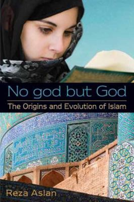 No God but God The Origins and Evolution of Islam  2012 edition cover