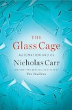 Glass Cage Automation and Us  2014 edition cover