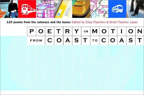 Poetry in Motion from Coast to Coast 120 Poems from the Subways and Buses  2002 edition cover