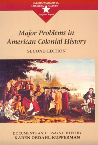 Major Problems in American Colonial History Documents and Essays 2nd 2000 edition cover