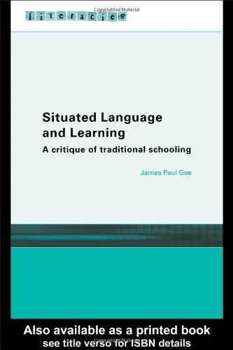 Situated Language and Learning A Critique of Traditional Schooling  2005 edition cover