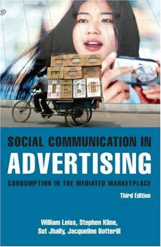 Social Communication in Advertising Consumption in the Mediated Marketplace 3rd 2005 (Revised) edition cover