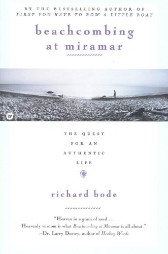 Beachcombing at Miramar The Quest for an Authentic Life  1997 (Reprint) edition cover