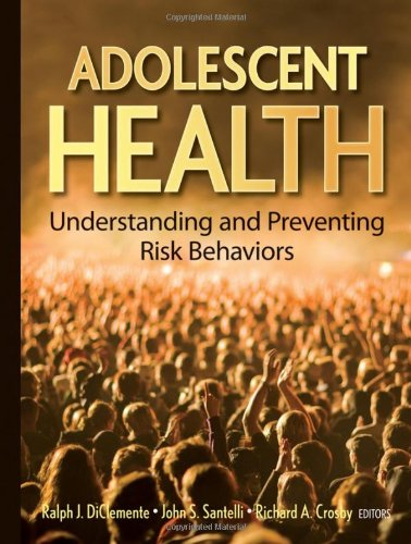 Adolescent Health Understanding and Preventing Risk Behaviors  2009 edition cover