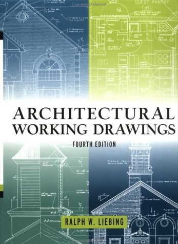 Architectural Working Drawings  4th 1999 (Revised) edition cover