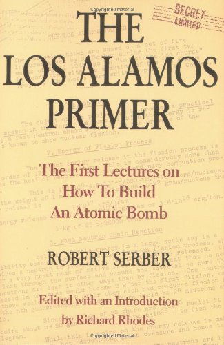 Los Alamos Primer The First Lectures on How to Build an Atomic Bomb  1992 edition cover