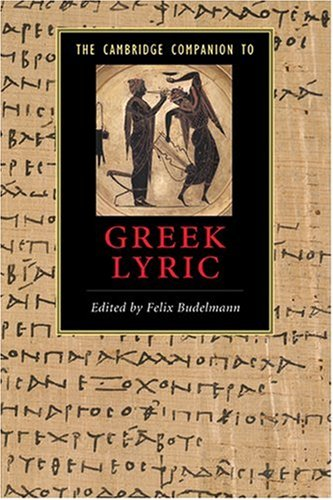 Cambridge Companion to Greek Lyric   2009 edition cover