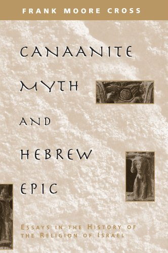 Canaanite Myth and Hebrew Epic Essays in the History of the Religion of Israel  1973 edition cover