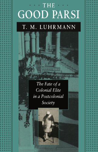 Good Parsi The Fate of a Colonial Elite in a Postcolonial Society  1996 edition cover