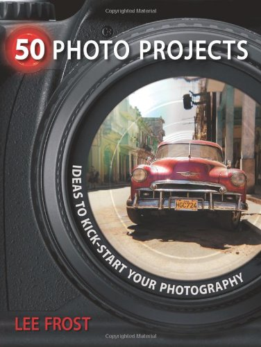 50 Photo Projects Ideas to Kickstart Your Photography  2009 edition cover