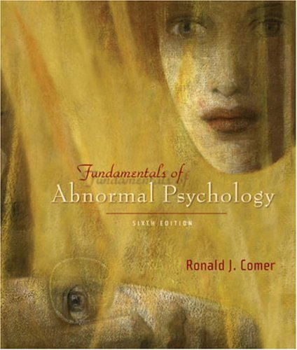 Fundamentals of Abnormal Psychology  5th 2008 (Revised) edition cover