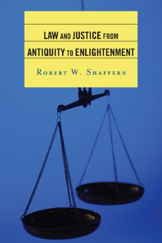 Law and Justice from Antiquity to Enlightenment   2009 edition cover