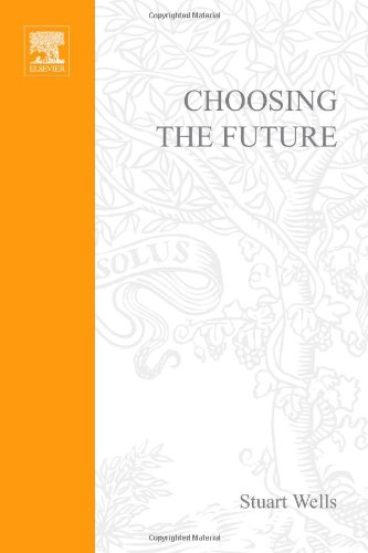 Choosing the Future The Power of Strategic Thinking  1997 edition cover
