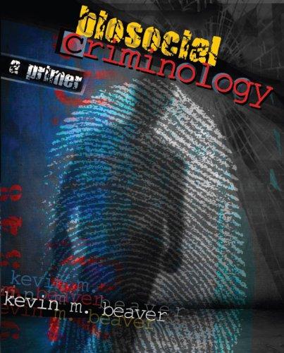 Biosocial Criminology A Primer Revised 9780757558764 Front Cover
