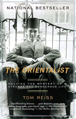 Orientalist Solving the Mystery of a Strange and Dangerous Life N/A edition cover
