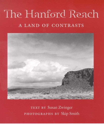 Hanford Reach A Land of Contrasts  2004 9780816523764 Front Cover