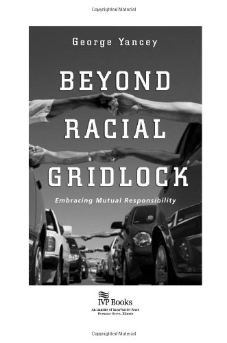 Beyond Racial Gridlock Embracing Mutual Responsibility  2006 edition cover