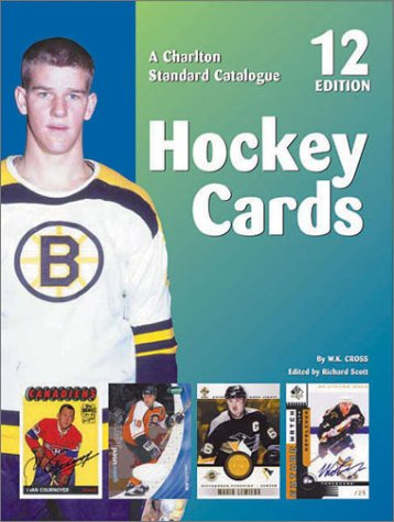 The Charlton Standard Catalogue Hockey Cards  2002 9780889682764 Front Cover
