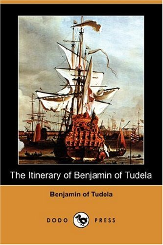 Itinerary of Benjamin of Tudela  N/A 9781406547764 Front Cover