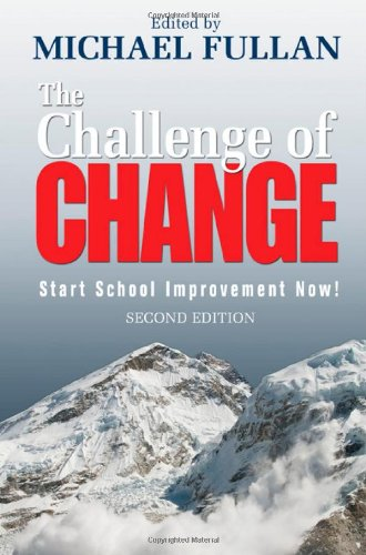 Challenge of Change Start School Improvement Now! 2nd 2009 edition cover