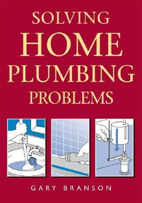 Solving Home Plumbing Problems   2004 9781552978764 Front Cover