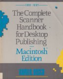 Complete Scanner Handbook for Desktop Publishing 2nd 9781556235764 Front Cover